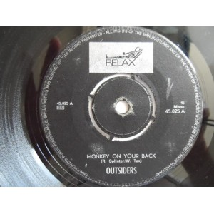 Outsiders / Monkey On Your Back Mono